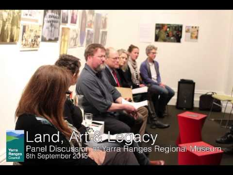 Land, Art and Legacy: Panel discussion at the Yarra Ranges Regional Museum