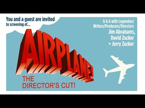 #AirplaneDirectorsCut talk with Director David Zucker