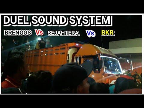 Detik Detik #BRENGOS DILEWATI SOUND BKR DAN SEJAHTERA || DUEL SOUND