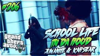 GTA 5 School Life In Da Hood Ep. 206 - JUWANIIE & KAHSEAR (GTA 5 RP)