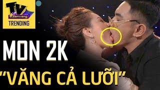 MON 2K bị ném đá vì màn hôn 'VĂNG CẢ LƯỠI' trên sóng truyền hình