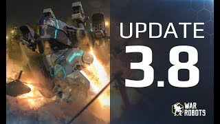 War Robots UPDATE 38  - ULTIMATE GUIDE  new map new robots new weapons WR event