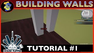 House Flipper Tutorial | How to Build Walls | #TipsTricks #HouseFlipperTutorials