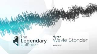 Nuron - Wevie Stonder [HQ + HD RADIO EDIT]