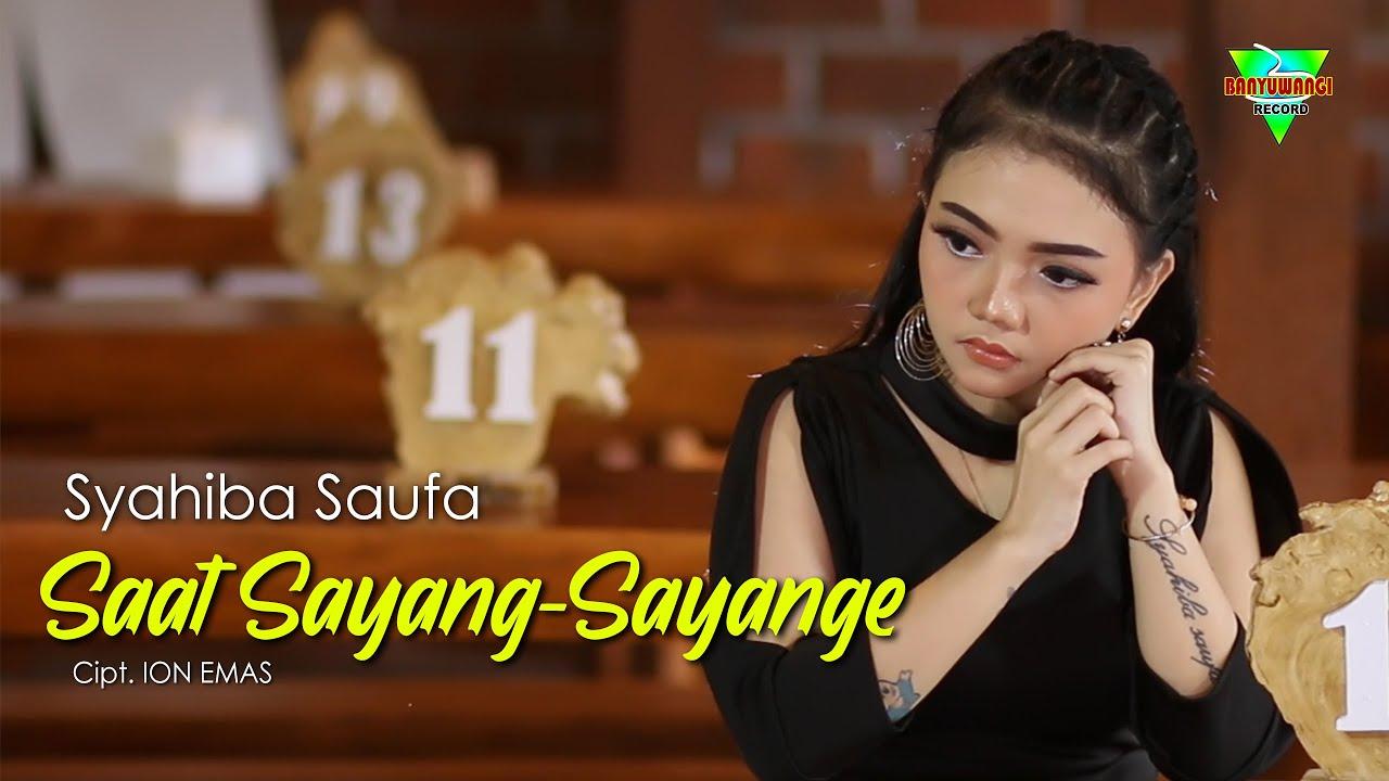 Syahiba Saufa - Saat Sayang Sayange Chord