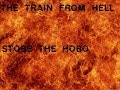STOBE THE HOBO 36-FNBS AND THE TRAIN FROM HELL-TRAINHOPPING DALLAS 2 TULSA