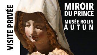 """[Visite privée] Exposition """"Miroir du Prince"""" au musée Rolin d'Autun"""