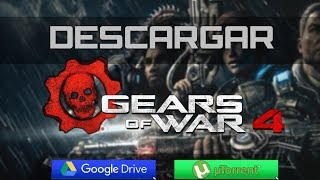 Descargar Gears of War 4 en español [Mega,Googledrive,Torrent]