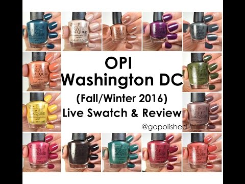 OPI Washington DC Collection 2016- Live Swatch and Review