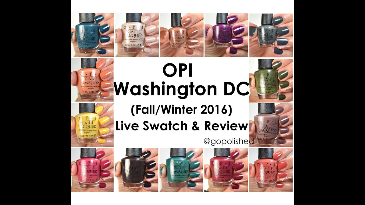 OPI Washington DC Collection 2016- Live Swatch and Review - YouTube