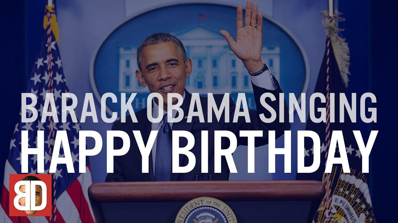 Barack Obama Singing Happy Birthday - YouTube