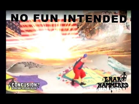NO FUN INTENDED - Gnarhammered skateboards