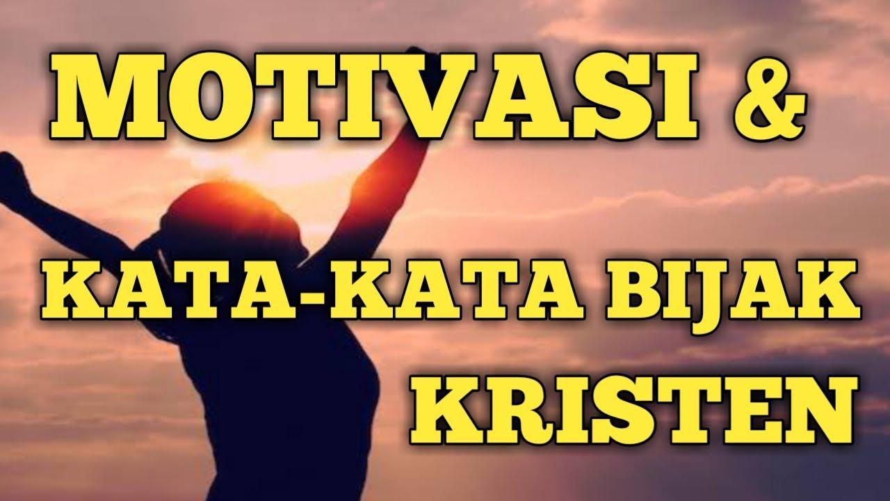 Motivasi Dan Kata Kata Bijak Rohani Kristen Johannespanjaitan Youtube