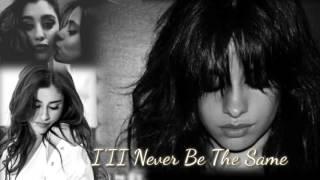Camren | I'II Never Be The Same | Camila Cabello | EN ESPAÑOL