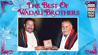 The Best of Wadali Brothers | Audio Jukebox | Vocal | Sufi