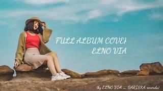 Full Album Cover By Elno Via Terbaru Reggae Ska