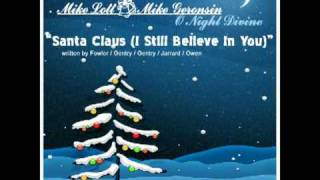 Mike Lott & Mike Geronsin - Santa Claus (I Still Believe In You)