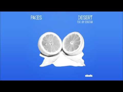 Paces - Desert feat. Guy Sebastian