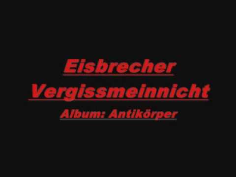 Eisbrecher - Vergissmeinnicht