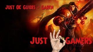 Just OK Guides - Garen