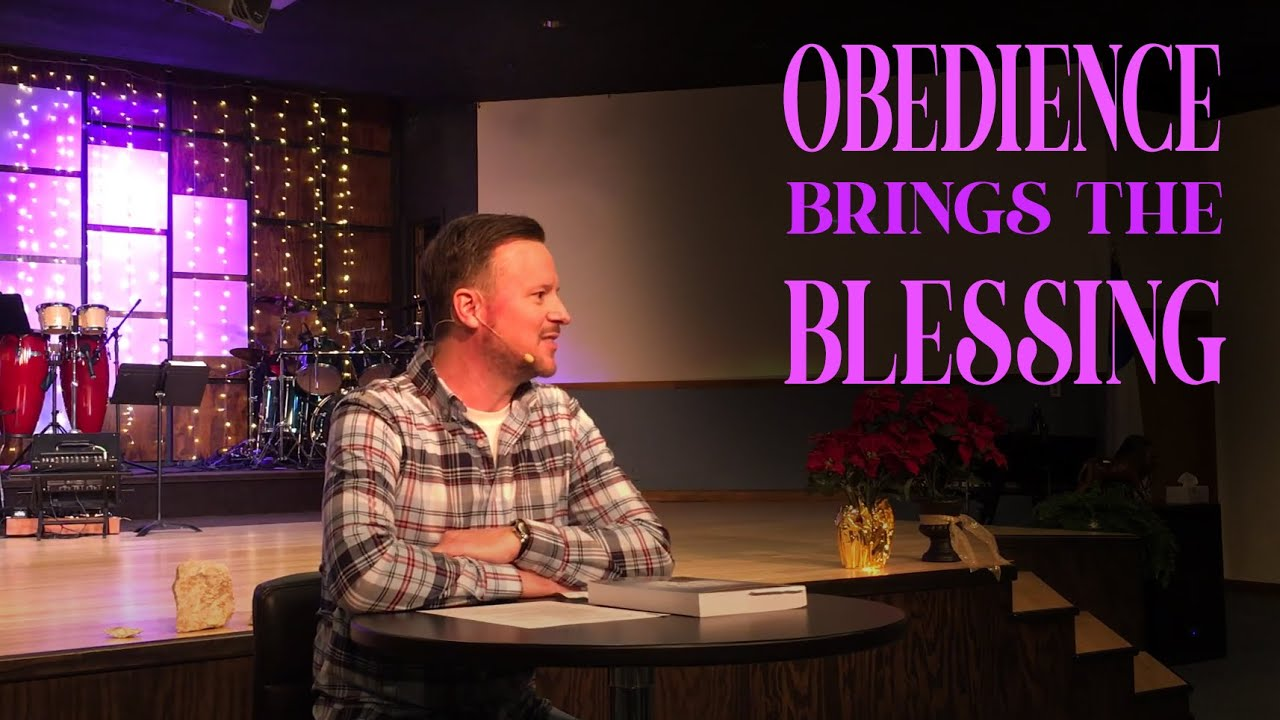 Obedience Brings the Blessing - Pastor Tony Sale