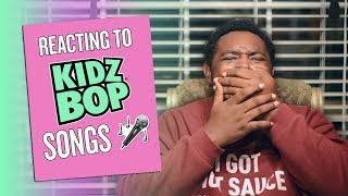 Reacting to KIDZ BOP Songs!