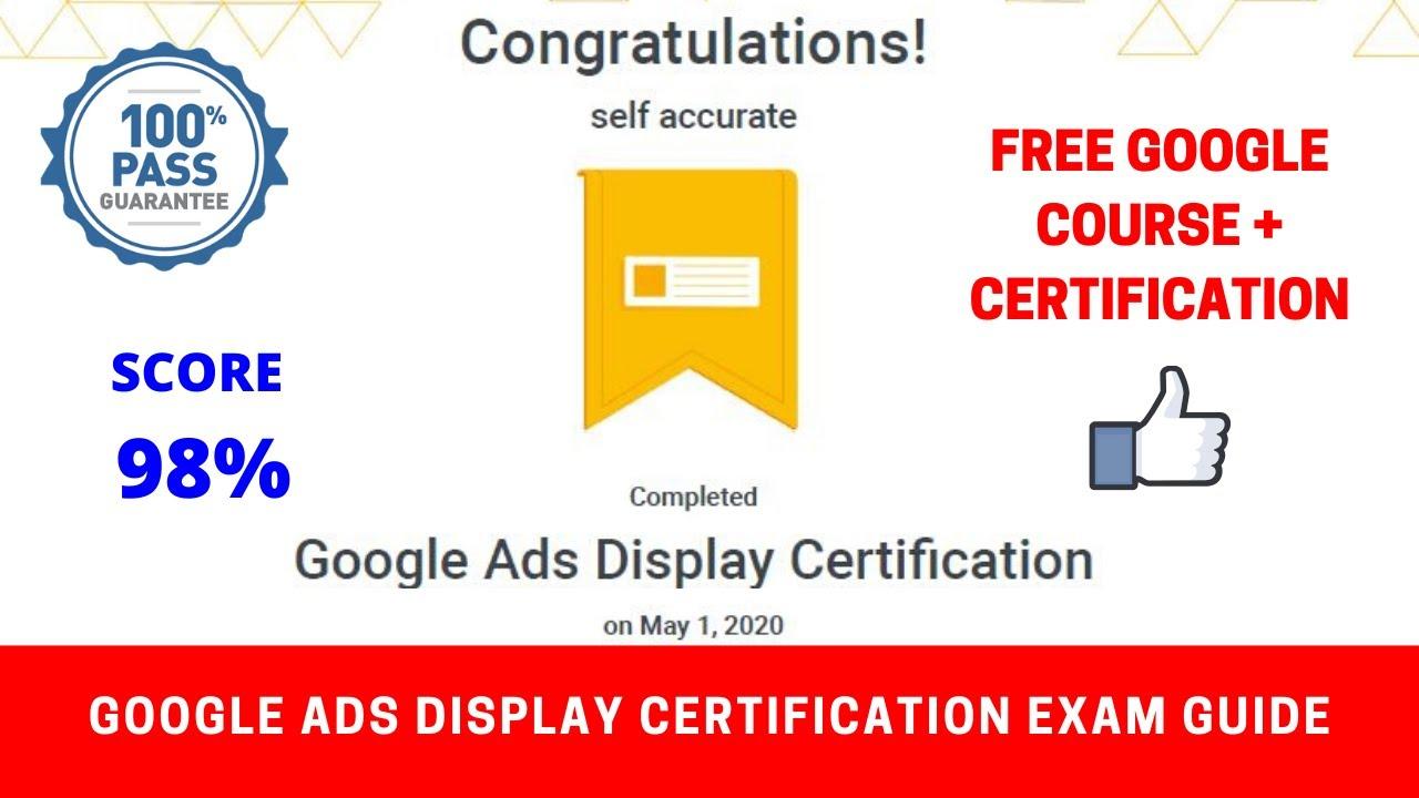 Google Ads Display Certification Exam Guide | Google Digital Marketing FREE Course + Certification