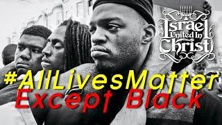 The Israelites: All Lives Matter Except Black