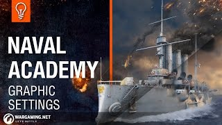 Naval Academy - Graphic Settings