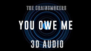 The Chainsmokers - You Owe Me | 3D Binaural Audio | Dawn of Music
