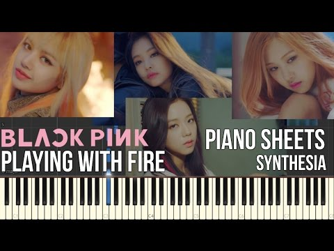 [Piano Ver.] BLACKPINK 불장난 - PLAYING WITH FIRE Instrumental Piano Sheets [synthesia] HD