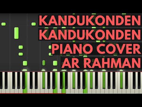 Kandukonden Kandukonden Piano Cover  Kandukonden Kandukonden