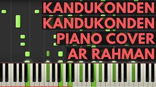 Kandukonden Kandukonden Piano Cover - Kandukonden Kandukonden