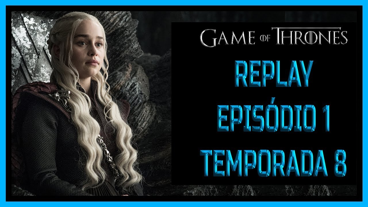 Game of thrones temporada 8 capitulo 1 online gratis ...