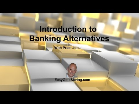 Introduction to Banking Alternatives