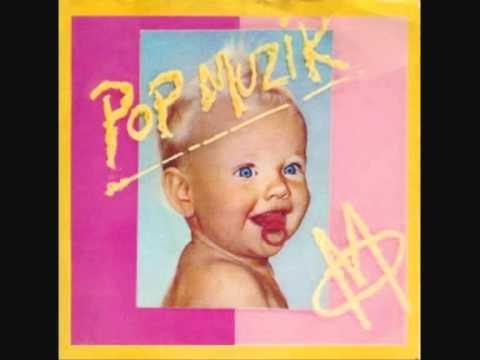 M - Pop Muzik!!