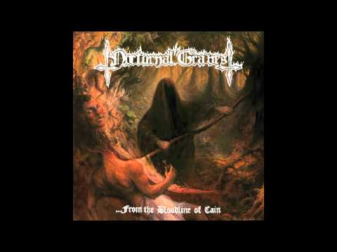 Nocturnal Graves - ...From the Bloodline of Cain (Full Album) thumb