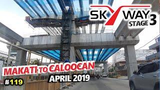 #119 | METRO MANILA SKYWAY STAGE 3 | April 2019 Update
