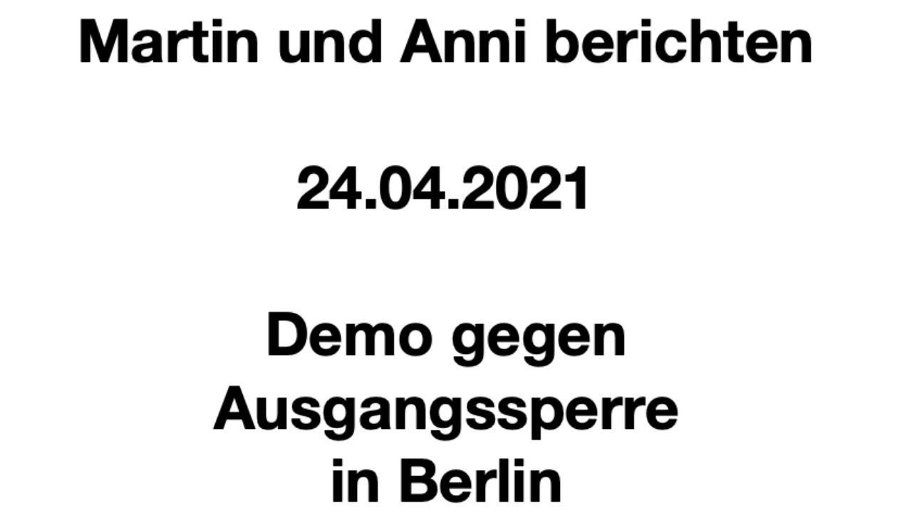 Demo gegen Ausgangssperre in Berlin
