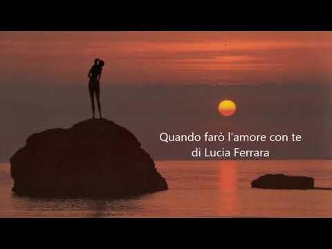 Quando farò l'amore con te di Lucia Ferrara letta da Mauro Mazza