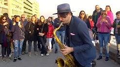 """Señorita"" - STREET SAX PERFORMANCE"
