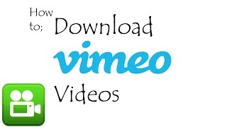 Download Videos From Vimeo (How to)