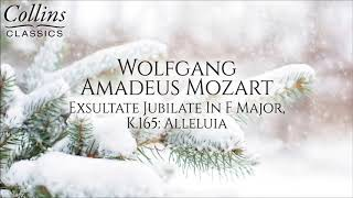 Wolfgang Amadeus Mozart Exsultate Jubilate In F Major, K.165 Alleluia.mp3