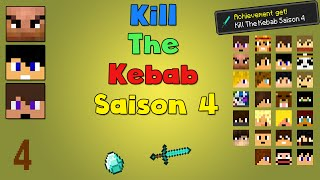 Kill The Kebab #4 - PVP en masse - Saison 4