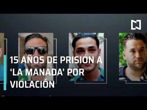 """15 años de prisión para """"La manada"""" por violación en España - Las Noticias"""