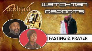 Closing out 3 day Fasting with joint prayer Wednesday 7:00 pm CST