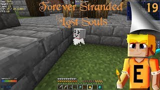 Forever Stranded Lost Souls EP20 - No more rainy days (Modded Minecraft)
