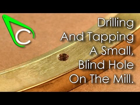 Spare Parts #2 - Drilling And Tapping A Small Blind Hole On The Mill