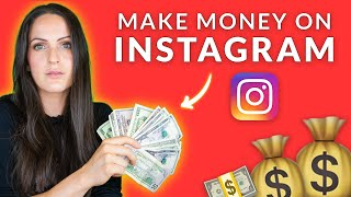 HOW TO MAKE MONEY ON INSTAGRAM! 4 ways to monetize your Instagram