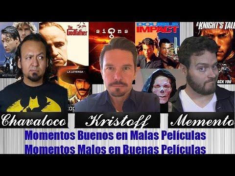 Buenos Momentos en Malas Películas / Malos Momentos en Buenas - Feat. Kristoff y Jesus Chavarría